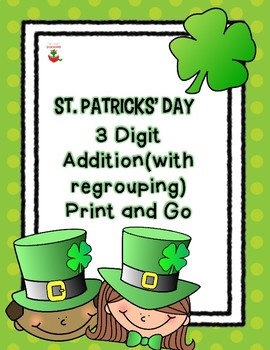 Print and Go St Patrick's Day 3 Digit Addition Freebie