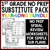Sub Plans - NO PREP Review Worksheets Year-Long Bundle {1st Grade}