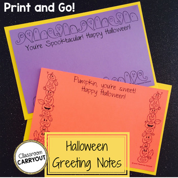 Print and Go! Greeting Notes for Halloween!