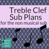 Print and Go Treble Clef Sub Plans for the Non Music Substitute