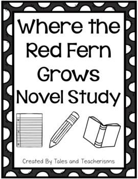 Print and Go! Where the Red Fern Grows Novel Study