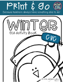 Print and Go! Winter ELA activity booklet - CVC edition