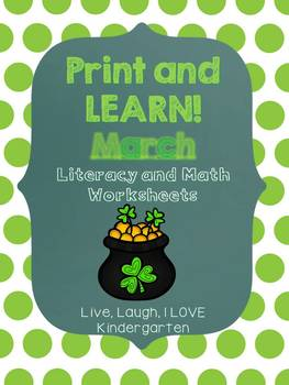 Print and Learn: Literacy and Math Worksheets-March
