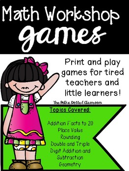 Print and Play Math Workshop Games