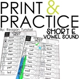 Print and Practice Short e Vowel Sound
