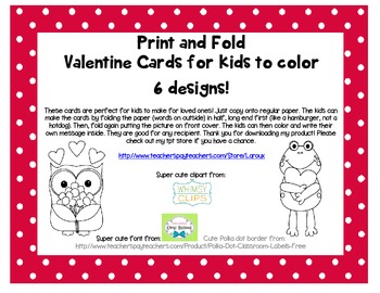 Print, fold and color Valentine cards for kids and students to make ~ 6 designs