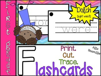 Print.Cut.Trace. First Grade Dolch Flashcards