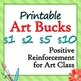 Printable Art Bucks - Art Class Rewards in $1, $2, $5 and $10 Denominations
