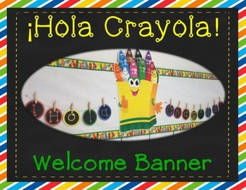 Printable Banner- Spanish Hola Crayola Welcome Banner for Bulletin Boards