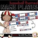 EDITABLE Student Name Plates- Baseball Theme