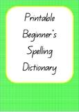 Printable Beginner's Spelling Dictionary- Australian Curri