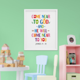 Printable Bible Verse Poster. Come near to God