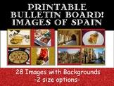 Printable Bulletin Board- Images of Spain (España)