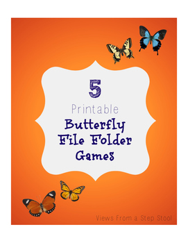 printable butterfly file folder games by views from a step stool