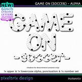 Printable Clip Art *GAME ON - SOCCER* Alphabet, Punctuatio