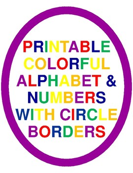 Printable Colorful Alphabet Letters Numbers With Circle Borders