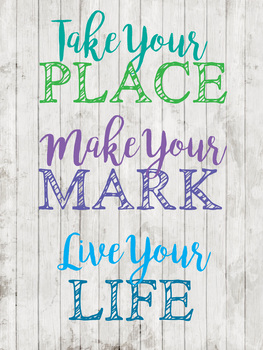 Printable Digital Download - Take Your Place
