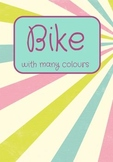 Printable ESL Book: Bike With Many Colours (1st-2nd grade kids)