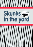 Printable ESL Book: Skunks In The Yard (5th-6th grade)