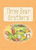 Printable ESL Book: Three Bear Brothers (K-1st-2nd grade students)