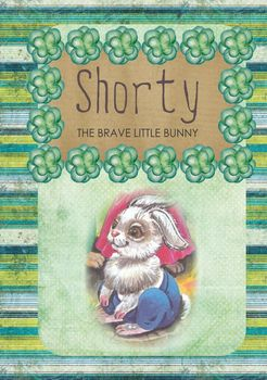 Printable ESL book: Shorty - the brave little bunny (K-1st-2nd grade students)