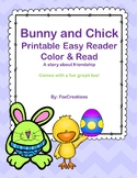 Printable Easy Reader Bunny and Chick ~ a friendship story