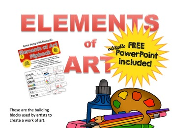 Printable Elements of Art FlipBook & FREE EDITABLE POWERPOINT