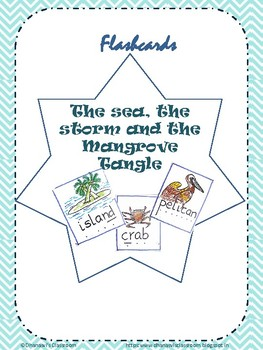 Printable Flashcards for core text- The Sea, the storm and the Mangrove Tangle