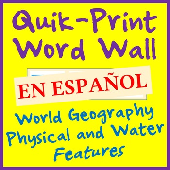 Geography Land and Water Features Printable Word Wall - 26 WORDS - SPANISH