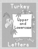 Printable Grammar  Activities - Turkey Alphabet Upper & Lower Case Letters Gray