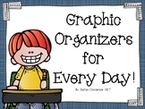 NO PREP Graphic Organizers for Every Day Use!