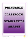 Printable Gymnastics Shapes for your classroom