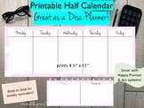 Printable Half-Sheet Weekly Calendar - Great with Happy Planner or Disc Planner