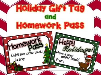 Printable Homework Pass and Happy Holidays Gift Tag