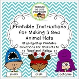 Printable Instructions for Students to Follow to Make 3 Sea Animal Hats