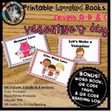 Printable Kindergarten Leveled Books - Valentine's Day A, B, C