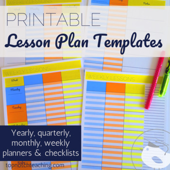 printable lesson plan templates by top notch teaching tpt