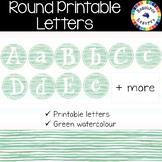 Printable Letters {Round - green watercolour}