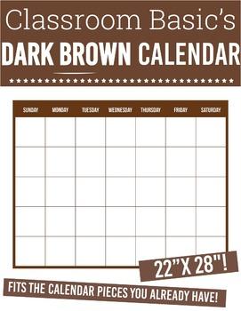 Printable Dark Brown Calendar (22X28 !)