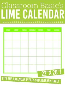 """Printable Lime Calendar (22""""X28""""!)"""