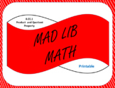Printable Mad Lib Math Activity-Product and Quotient Property (8EE1)
