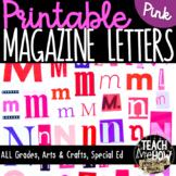 Printable Magazine Letter Cutouts, Valentine' Set, Alphabet: Word Work, Literacy