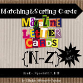 Magazine Letter Sort for Letter & Word Work, Literacy Centers, Letters N-Z