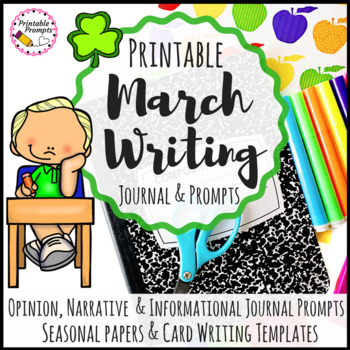 March Writing Prompt Journals & March Writing Activities