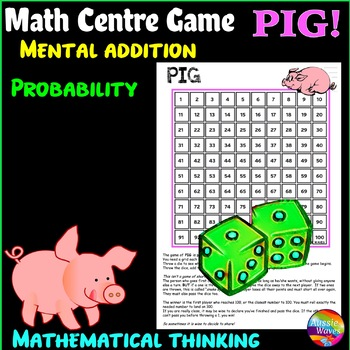 Printable Math Center Game PIG! Mental ADDITION, LOGIC and PROBABILITY