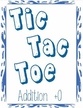 Printable Math Center Tic Tac Toe Addition Plus 0 File Folder Game