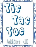 Printable Math Center Tic Tac Toe Addition Plus 10 File Folder Game
