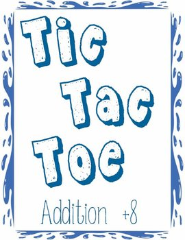 Printable Math Center Tic Tac Toe Addition Plus 8 File Folder Game