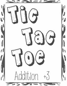 Printable Math Center Tic Tac Toe Addition Plus 3 File Folder Game Gray