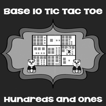Printable Math Center Tic Tac Toe Base 10 Blocks - Hundreds & Ones Game Gray